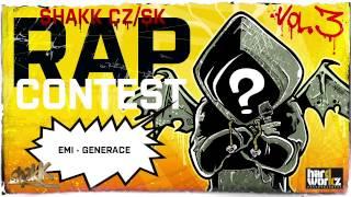 44. EMI - GENERACE - SHAKK CZSK RAP CONTEST vol.3