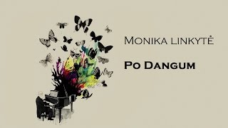"Monika Linkytė ""Po Dangum""- (Cover by: Ernes Tas)"