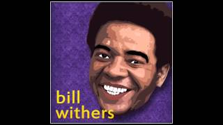 Bill Withers - Ain't No Sushine When She's Gone (Lyrics)