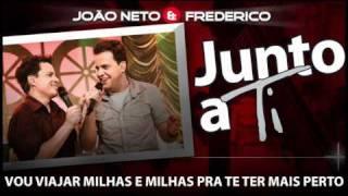 Junto a ti - João Neto e Frederico