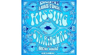 DNCE, Luis Fonsi - Kissing Strangers (Remix / Audio) ft. Nicki Minaj