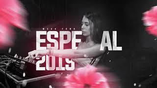 MEGA ESPECIAL 2019 - DJ CAMILA RODRIGUES
