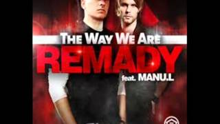 Player Remady ft. Manu-L - The Way We Are