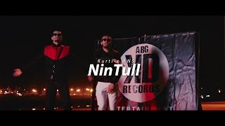 Kurti ft. ANS ABG - Nin'Tull (Official Video) (Back To The Future)