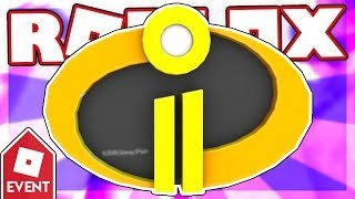 [EVENT] How to get the INCREDIBLES 2 BADGE | Roblox Super Hero Life II