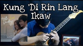 Kung 'Di Rin Lang Ikaw - December Avenue | Moira Dela Torre (fingerstyle guitar cover)