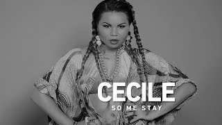 Cecile - So Me Stay