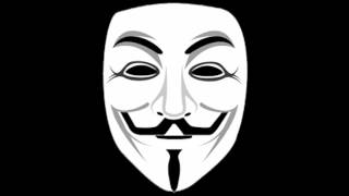 We are Anonymous   We are Legion   We do not forgive   We do not forget   Expect us