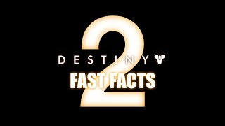DESTINY 2 FAST FACTS! | Lore In A Minute