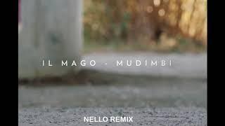Il Mago Mudimbi - Nello dj remix
