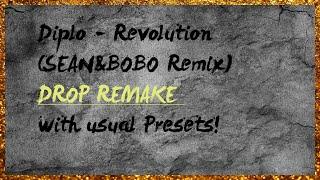 Diplo - Revolution (SEAN&BOBO Remix) | Drop Remake in FL Studio