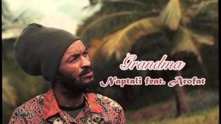 Naptali feat.Arofat | Grandma | Oneness Records