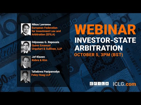 In this ICLG.com webinar, leading experts discuss key trends, challenges and opportunities in the area of investor-state arbitration.