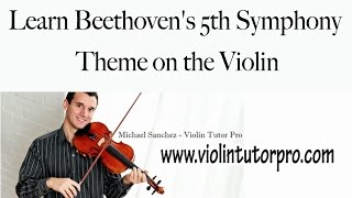 Learn Beethoven's 5th Symphony Theme on the Violin