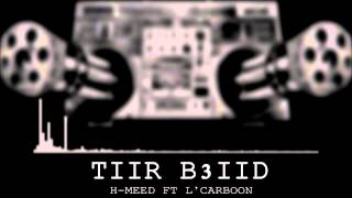 "H-MéeD Zero'One FT L'Carboon ""TiiR B3iiD"""