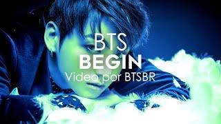 방탄소년단 (BTS) - Begin [Legendado PT-BR]