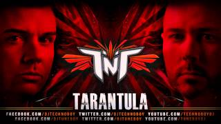 "TNT aka Technoboy 'N' Tuneboy ""Tarantula"" official preview"