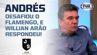 ANDRÉS DESAFIOU O FLAMENGO, E WILLIAN ARÃO RESPONDEU!