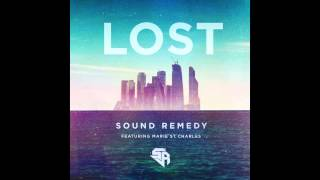 Sound Remedy - Lost (feat. Marie St. Charles)