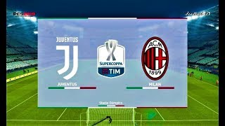 PES 2019 | Juventus vs Milan | FINAL Supercoppa | Gameplay PC