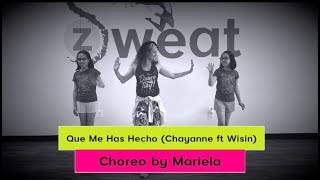 Que Me Has Hecho by Chayanne ft Wisin | Zumba Choreography by Mariela