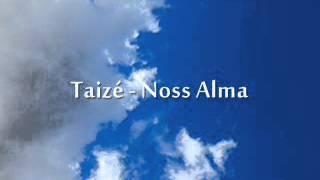 Taizé - Noss Alma