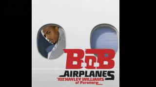 B.O.B feat Hayley Williams - Airplanes (Jason Parker Radio Edit)