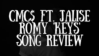 CMC$ ft. Jalise Romy 'Keys' Song Review