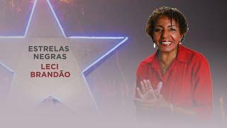 CULTNE DOC  - Leci Brandão - Estrelas Negras - Pt 3