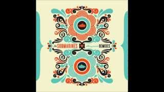 The Submarines - 1940 (AmpLive Remix)