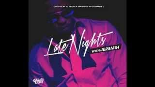Jeremih - Fuck U All The Time Ft Natasha Mosley [Prod. By FKi] Feat. Mukz Merrello