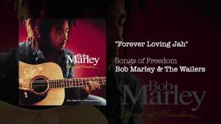 """Forever Loving Jah"" - Bob Marley & The Wailers 