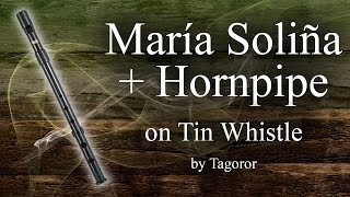 María Soliña + Hornpipe | Tin Whistle (Bb)