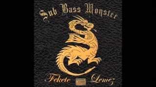 Sub Bass Monster ft. Deniz - Erre dobban