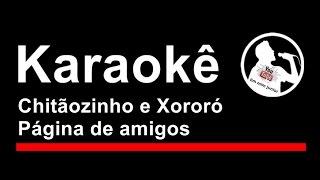 Chitãozinho e Xororó Página de amigos Karaoke