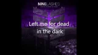 Nine Lashes - In the Dark lyrics