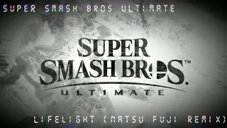 Super Smash Bros. Ultimate Main Theme - Lifelight (Natsu Fuji Remix)