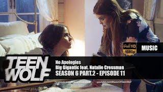 Big Gigantic - No Apologies (ft. Natalie Cressman)   Teen Wolf 6x11 Music [HD]