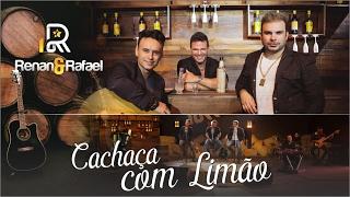 Renan & Rafael - Cachaça Com Limão ft. Eduardo Costa