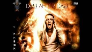 "Rihanna Ft. Eminem and 2pac ""DAY AFTER DAY"" DJFRESH Aka ERN3S"