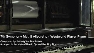 Beethoven's 7th Symphony Mvt. II Allegretto -  Westworld Player Piano