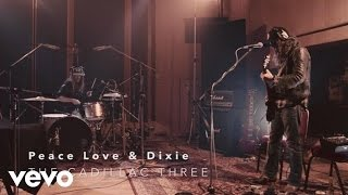 The Cadillac Three - Peace Love & Dixie (Live At Abbey Road)