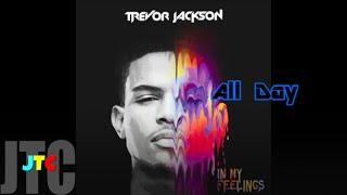 Trevor Jackson ft Mystikal - All Day (Lyrics)