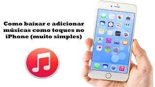 COMO BAIXAR E ADICIONAR TOQUES MUSICAIS NO IPHONE