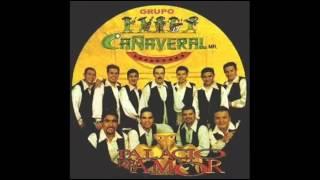 Grupo Cañaveral, Tiene Espinas el Rosal   YouTube