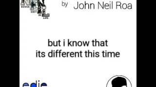 Be My Last Lyrics john Neil Roa