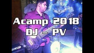 ACAMP - 2018 - Som da Liberdade - DJ PV