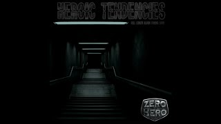 From Zero to Hero - Heroic Tendencies Lyric Video