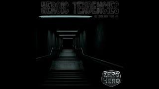 From Zero to Hero - Heroic Tendencies Lyric Video