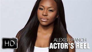 Alexis Branch Actor's Reel
